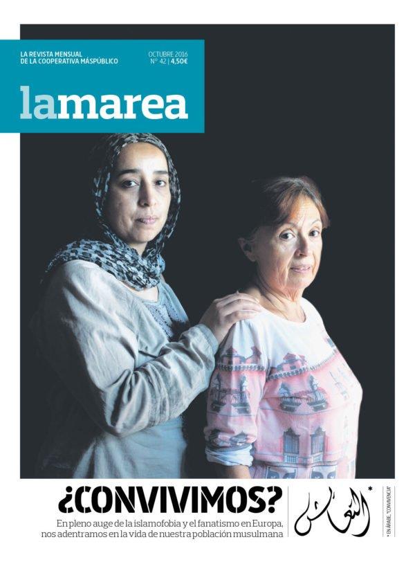 La Marea 42 Islamofobia ¿Convivimos?